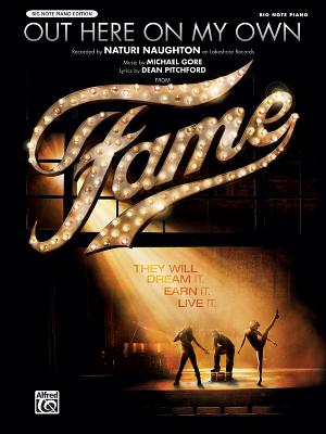 Out Here on My Own (From Fame) By Gore, Michael (COP)/ Gore, Lesley/ Matz, Carol (COP)