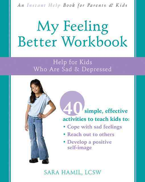 My Feeling Better Workbook By Hamil, Sara